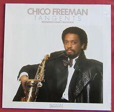 CHICO FREEMAN  LP ORIG FR TANGENTS  FEATURING  BOBBY MCFERRIN