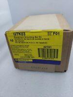 10 NIB SQUARE D GTK03 EQUIPMENT GROUNDING BAR KIT SERIES F01 BOX OF 10 4 AVAIL