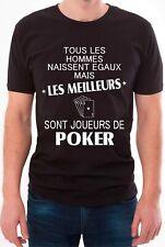 T-shirt homme. Les hommes naissent égaux mais sont toujours soirée poker.