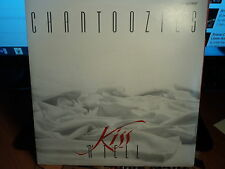 "Chantoozies ""Kiss 'N' Tell"" Terrific Oz PS 7"""