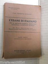 L ESAME D ITALIANO Vol III Parte II Il Novecento 1982 libro scuola manuale corso