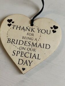 Thank You For Being A Bridesmaid Wooden Hanging Heart Plaque