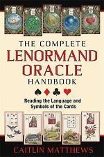 NEW The Complete Lenormand Oracle Handbook Book Caitlin Matthews