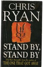 Stand by, Stand by by Chris Ryan (a Paperback, 1997)