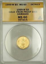 1999-W Emergency Issue $5 American Gold Eagle Coin ANACS MS-60 Details Damaged