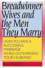 Breadwinner Wives and the Men They Marry: How to Have a Successful-ExLibrary