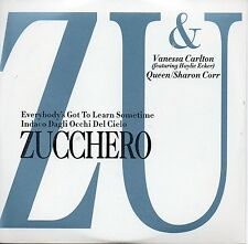 CD Single ZUCCHERO & Vanessa CARLTONEverybody's got to learn sometime 4-track