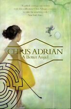Chris Adrian  - A Better Angel (Paperback, 2012) BRAND NEW PAPERBACK