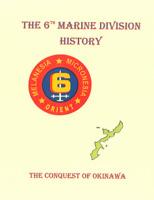 WW II USMC 6th Marine Division Battle for Okinawa & China Occ  Unit History Book