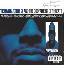 Terminator X and The Godfathers of Threatt/SUPER Bad * NEW CD * NUOVO *