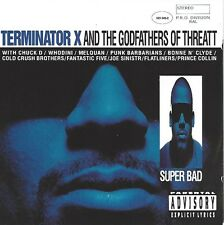 TERMINATOR X AND THE GODFATHERS OF THREATT / SUPER BAD * NEW CD * NEU *