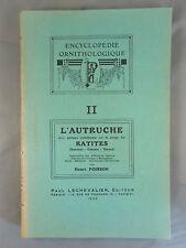 HENRI POISSON / L'AUTRUCHE ... RATITES / ENCYCLOPEDIE ORNITHOLOGIQUE II / 1926