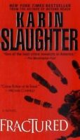 Fractured: A Novel (Will Trent) by Karin Slaughter