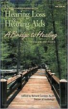 The Consumer Handbook on Hearing Loss and Hearing Aids: A Bridge to Healing