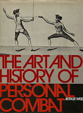ART & HISTORY OF PERSONAL COMBAT FIGHTING TO KILL BY ARTHUR WISE 1972 1ST US ED.