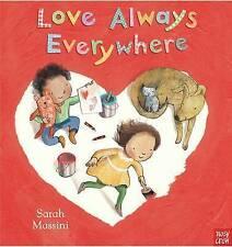 """VERY GOOD"" Nosy Crow, Love Always Everywhere, Book"