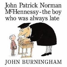 John Patrick Norman McHennessy: The Boy Who Was Always Late-ExLibrary