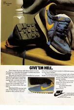"Classic Nike ""Internationalist"" ""Give 'Me Hell"" Running Shoe Print Advert."
