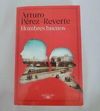 Hombres Buenos by Arturo Pérez-Reverte (2015, Paperback)