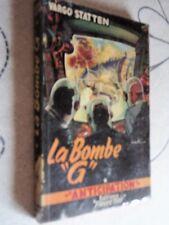 FLEUVE NOIR ANTICIPATION N° 032- LA BOMBE G - VARGO STATTEN - E.O. 1954