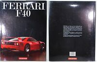 FERRARI F40, Wilhelm / Foltys, Buch mit 64 Seiten, ISBN 3-85049-065-3
