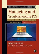 Mike Meyers CompTIA A Guide to Managing & Troubleshooting PCs Lab Manual,