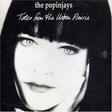 Popinjays - Tales From The Urban Prairie (CD 1994) New