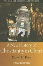 A New History of Christianity in China (Paperback or Softback)