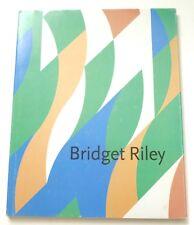 Bridget Riley   2007 GERMAN HARDBACK ART EXHIBITION CATALOGUE