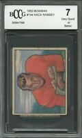 1950 bowman #144 KNOX RAMSEY 49ers rookie card (VG or BETTER) BGS BCCG 7