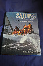 *SIGNED* SAILING THE GREAT RACES ROBIN BURTON 1979 CHAY BLYTH HCDJ
