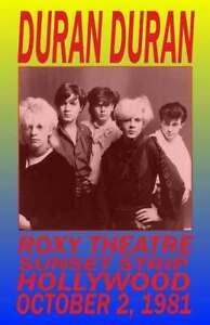 DURAN DURAN REPLICA *ROXY THEATRE* 1981 CONCERT POSTER