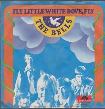 """7"""" The Bells Fly Little White Dove, Fly / Follow The Sun 70`s Polydor 2121 014"""