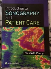 Introduction to Sonography and Patient Care by Steven M. Penny (2015, Trade...