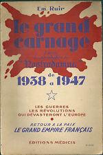 Le grand carnage prophétie de Nostradamus EM Ruir art divinatoire prédiction