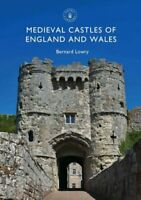 Medieval Castles of England and Wales by Bernard Lowry 9781784422141 | Brand New