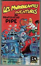 CÉZARD : Les Mirobolantes Aventures du Professeur Pipe – Glénat – BD Poche  1977