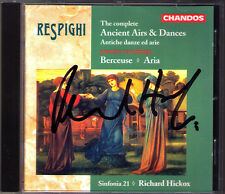 Richard Hickox firmato Respighi Ancient Airs & Dance 1-3 Berceuse CD Chandos