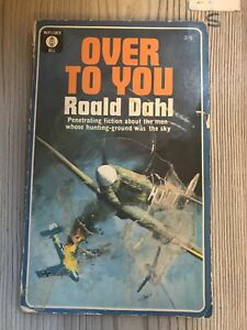 Over To You: 10 Stories of Flyers and Flying (Roald Dahl - 1966