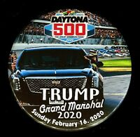 "TRUMP DAYTONA 500~Grand Marshal 2020  3"" Pin back Button TYPE 4"