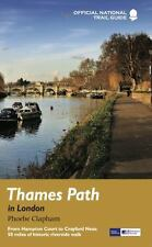 Thames Path in London: From Hampton Court to Crayford Ness: 50 miles of histor..
