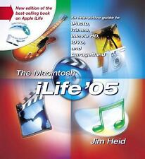 The Macintosh iLife 05: Guide to iTunes, iPhoto, iMovie, iDVD, and GarageBand