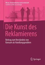 Wissen, Kommunikation und Gesellschaft: Die Kunst des Reklamierens : Beitrag...