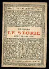 ERODOTO LE STORIE LIBRO TERZO SIGNORELLI  1940 BIBLIOTECA DI LETTERATURA