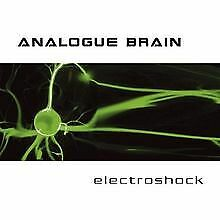 Electroshock by Analogue Brain | CD | condition good