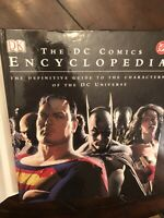 The DC Comics Encyclopedia: Definitive Guide to the Characters o/t DC Universe
