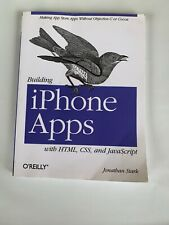 """O """"Reilly� Building I Phone Apps Whith Html Css By Jonathan Stark Book E84"""