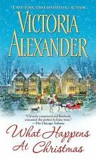Millworth Manor: What Happens at Christmas by Victoria Alexander (2013, Paperbac