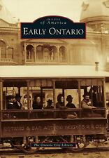 Early Ontario (California) by the Ontario City Library - Paperback, 2014