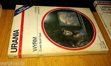 URANIA # 1107-ORSON SCOTT CARD-WYRM-1989-MONDADORI
